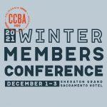 CCBA Winter Members Conference- Sacramento